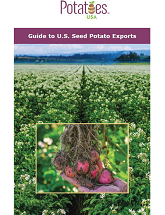 Guide To U.S. Seed Potato Export Varieties